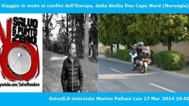 Salvo5.0 intervista Marino Paltani. 17/03/2014.