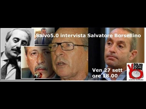 Salvo5.0 intervista Salvatore Borsellino. 27/09/2013