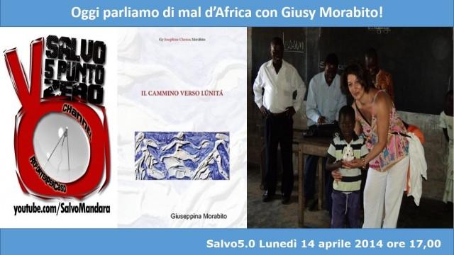 Salvo5.0: parliamo di mal d'Africa con Giusy Morabito
