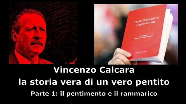 Intervista a Vincenzo Calcara. Parte 1°: pentimento e rammarico