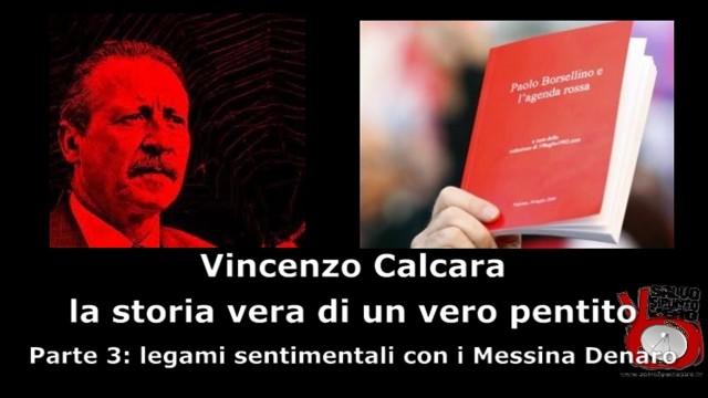Intervista a Vincenzo Calcara. Parte 3°: legami sentimentali con i Messina Denaro