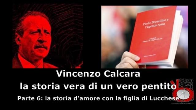 Intervista a Vincenzo Calcara. Parte 6°: la storia d'amore con la figlia di Lucchese