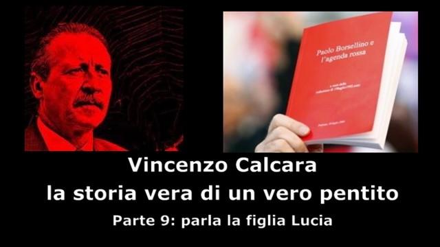 Intervista a Vincenzo Calcara. Parte 9°: parla la figlia Lucia