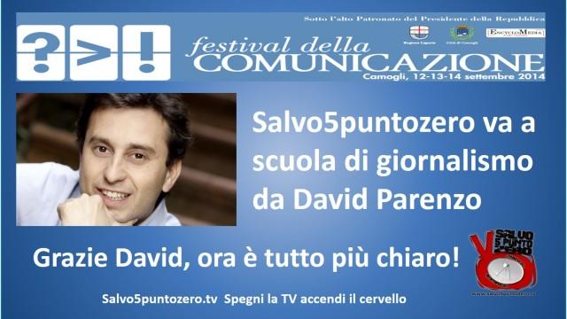 Camogli, 13/09/2014. Salvo5puntozero va a scuola di giornalismo da Parenzo. Grazie David, ora è tutto più chiaro!