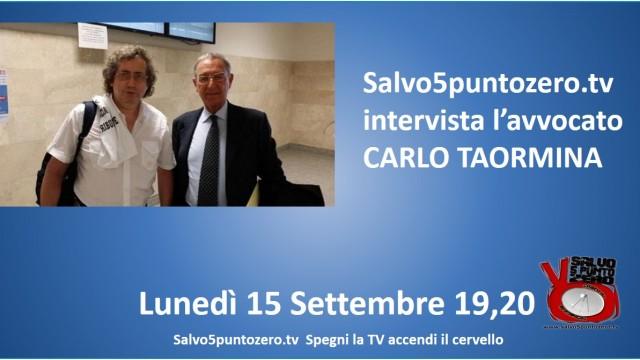 Salvo5puntozero intervista l'avvocato Carlo Taormina per aggiornamenti sui processi Renzi/Maiorano. 15/09/2014