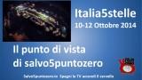2014/10/12. Italia5Stelle 10-12 Ottobre 2014. Il punto di vista di Salvo5puntozero.tv. Domenica Pomeriggio