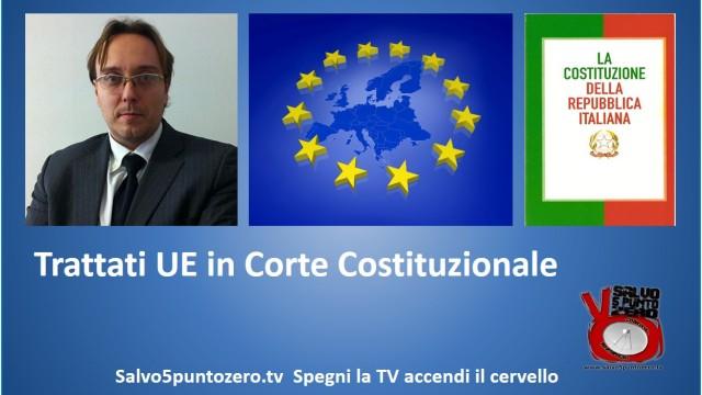 La Corte Costituzionale entra nei trattati UE. Ne parliamo con Marco Mori. 27/10/2014