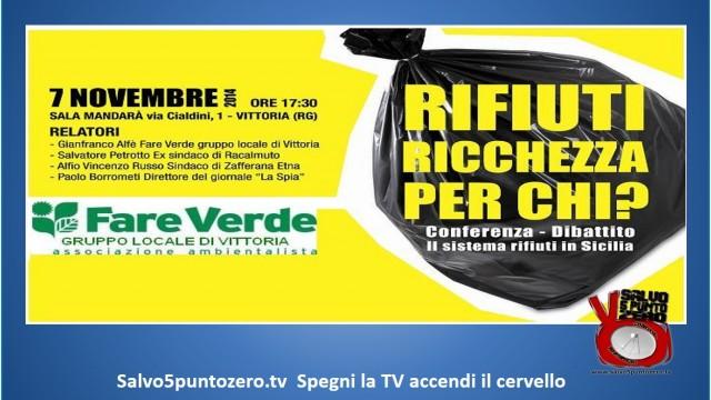 Fare Verde Vittoria. Rifiuti: ricchezza per chi? Convegno/Dibattito. 07/11/2014