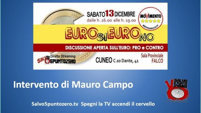 Cuneo, Euro Si Euro No. 13/12/2014. Intervento di Mauro Campo