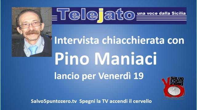 Intervista (breve) con Pino Maniaci, Telejato. Lancio appuntamento. 16/12/2014