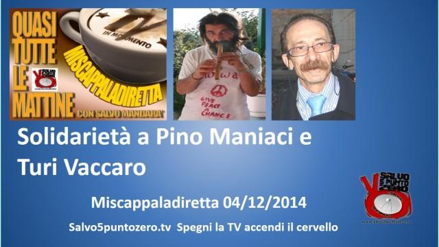 Miscappaladiretta 04/12/2014. Solidarietà a Pino Maniaci e Turi Vaccaro.