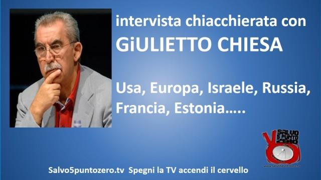 Intervista chiacchierata con Giulietto Chiesa. Usa, Europa, Israele, Russia, Francia, Estonia… 21/10/2015
