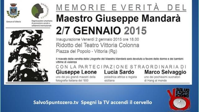 Inaugurazione Memorie e Verità di Giuseppe Mandarà. Con G.Leone., L.Sardo, M.Selvaggio. 02/01/2015
