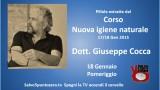 Pillole dal Corso 'Nuova igiene naturale' Dott. Giuseppe Cocca. 17/18 Gennaio 2015. 18 Pomeriggio