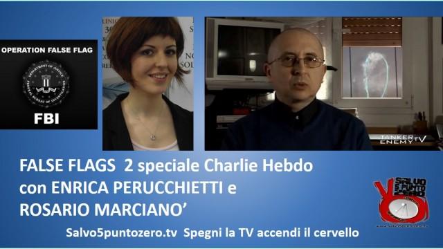 False Flag speciale CharlieHebdo con Enrica Perucchietti e Rosario Marcianò. 14/01/2015.  2/2