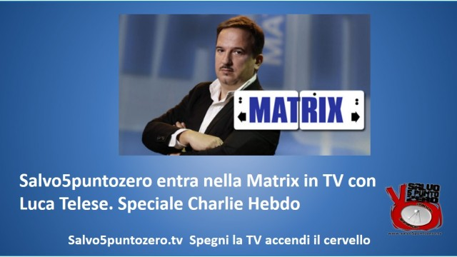 Salvo5puntozero a Matrix. Integrale. 14/01/2015