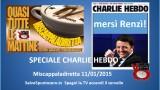 Miscappaladiretta 11/01/2015. Speciale #CharlieHebdo