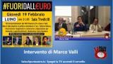 #Fuoridalleuro. Luino. Intervento di Marco Valli. 19/02/2015