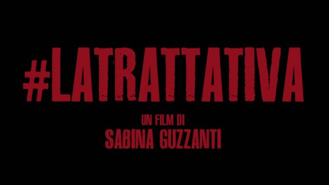 Dibattito post proiezione 'La trattativa' di Sabina Guzzanti