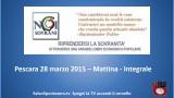 Riprendersi la Sovranità. Convegno Noi Sovrani. Pescara. 28/03/2015. Mattina – Integrale