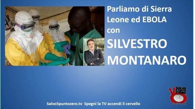 Parliamo di Sierra Leone, diamanti, oro ed EBOLA con Silvestro Montanaro. 14/04/2015