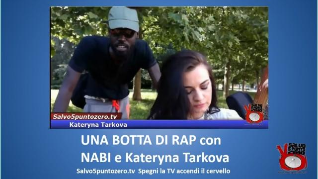 Una botta di RAP al volo! Performance estemporanea LIVE di Nabi e Kateryna Tarkova.