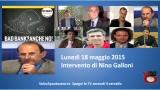 Bad Bank? Anche no! Convegno presso la Camera dei Deputati. Intervento di Nino Galloni. 18/05/2015