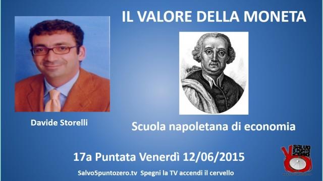 Il valore della moneta di Davide Storelli. 17a Puntata. La scuola economica napoletana. 12/06/2015