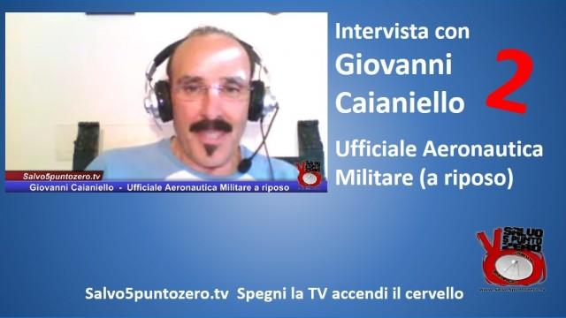 Intervista con l'Ufficiale dell'Aeronautica Militare Giovanni Caianiello su Ustica e non solo. 28/07/2015