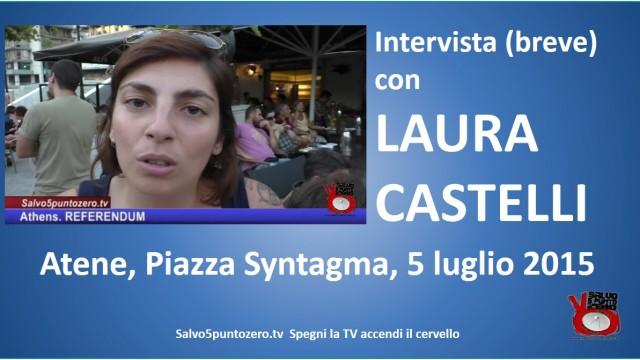 Atene. #FREEGREECE #OXI. Intervista breve con Laura Castelli. 05/07/2015.