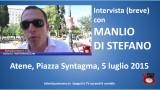 Atene. #FREEGREECE #OXI. Intervista breve con Manlio Di Stefano. 05/07/2015.