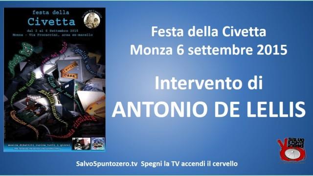 Festa della Civetta. Monza 06/09/2015. Agorà su crimine bancario. Intervento di Antonio de Lellis
