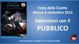 Festa della Civetta. Monza 06/09/2015. Agorà su crimine bancario. Interazioni con il Pubblico