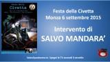 Festa della Civetta. Monza 06/09/2015. Agorà su crimine bancario. Intervento di Salvo Mandarà