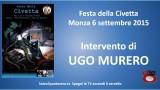 Festa della Civetta. Monza 06/09/2015. Agorà su crimine bancario. Intervento di Ugo Murero