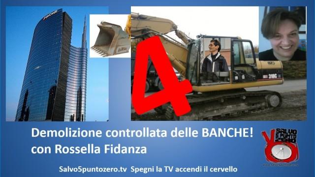 Miscappaladiretta 24/09/2015. Speciale. Demolizione controllata delle banche 4. Con Rossella Fidanza.