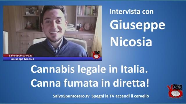 Cannabis legale in italia. Intervista con Giuseppe Nicosia. Canna fumata in diretta! 27/10/2015