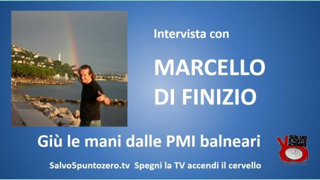 Giù le mani dalle PMI balneari! Intervista con Marcello Di Finizio. 06/10/2015