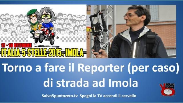 Gli eventi di salvo5puntozero. Imola #italia5stelle. Domenica 18/10/2015 pomeriggio