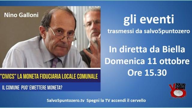 Gli eventi trasmessi da Salvo5puntozero. Civics: il comune può emettere moneta? Conferenza con il Prof. Nino Galloni. 11/10/2015