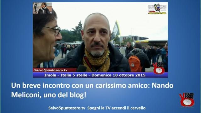 Un breve incontro con un carissimo amico: Nando Meliconi, uno del blog! #imola #italia5stelle.18/10/2015