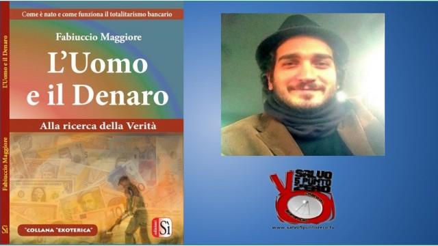 Gli eventi di salvo5puntozero. Presentazione del libro L'uomo e il denaro di Fabiuccio Maggiore. 20/12/2015