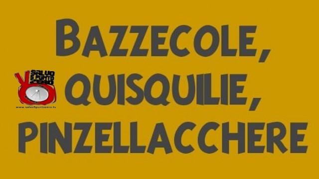 Bazzecole, Quisquilie, Pinzellacchere. Miscappaladiretta 08/01/2016