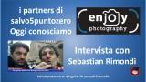 I partners di salvo5puntozero. Oggi conosciamo Enjoy Photography. Intervista con Sebastian Rimondi. 11/03/2016