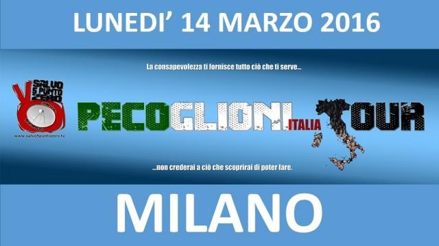Pecoglioni Italia Tour. Puntata zero da Milano. 14/03/2016