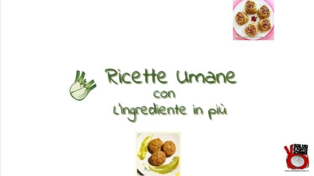 Frittata vegetale! Ricette 'umane' con l'ingrediente in più con Francesca Geloni. 4a Puntata. 03/05/2016.