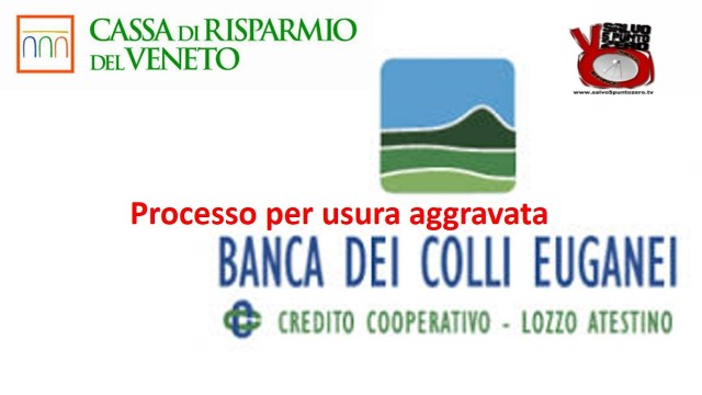 Educhiamo i banchieri. Padova: processo per usura aggravata! Con Alfredo Belluco. 22/02/2017