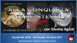 Alla conquista di se stessi con Silvano Agosti. 67a Puntata. Giovedì 30 marzo ore 19.00