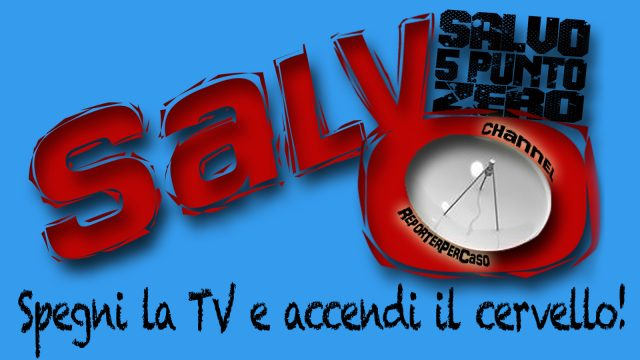 Salvo5puntozero.tv. Ora in onda