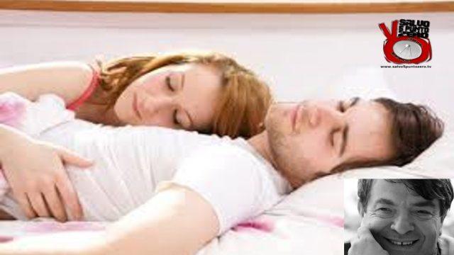 Dormire in coppia e l'abisso del sonno riparatore. Alla conquista di se stessi. Con Silvano Agosti. 76a Puntata. 01/06/2017